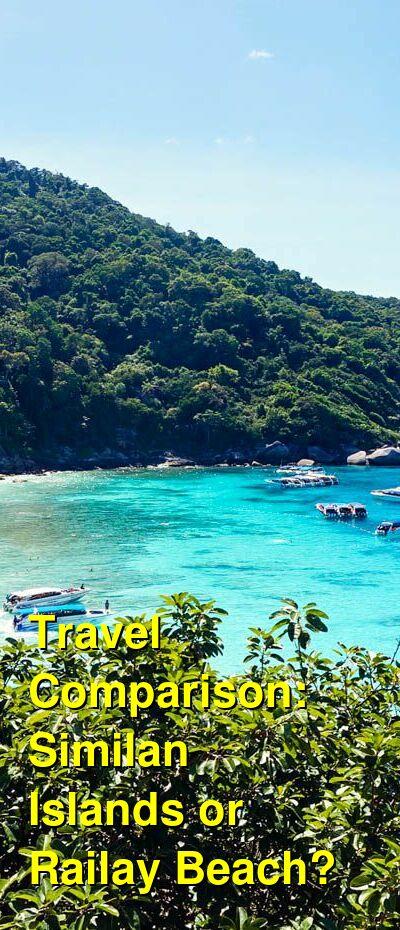 Similan Islands vs. Railay Beach Travel Comparison