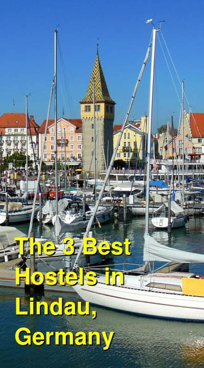 The 3 Best Hostels in Lindau, Germany | Budget Your Trip