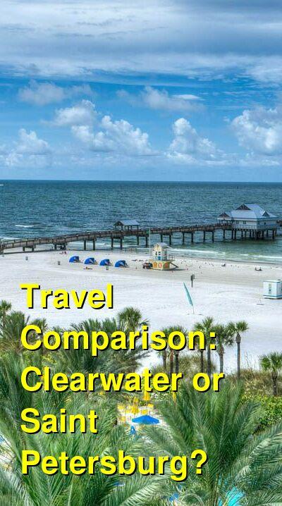 Clearwater vs. Saint Petersburg Travel Comparison