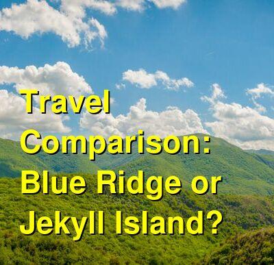 Blue Ridge vs. Jekyll Island Travel Comparison