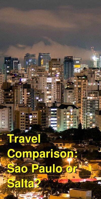 Sao Paulo vs. Salta Travel Comparison