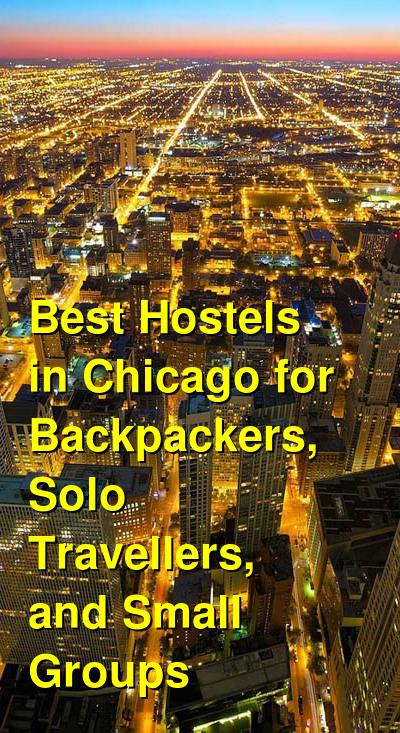 Best Hostels in Chicago for Backpackers, Solo Travellers, and Small Groups | Budget Your Trip