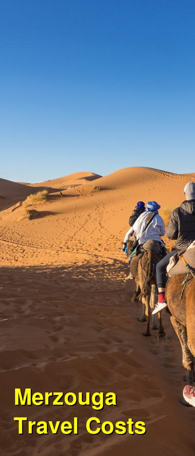 Merzouga Travel Cost - Average Price of a Vacation to Merzouga: Food & Meal Budget, Daily & Weekly Expenses | BudgetYourTrip.com