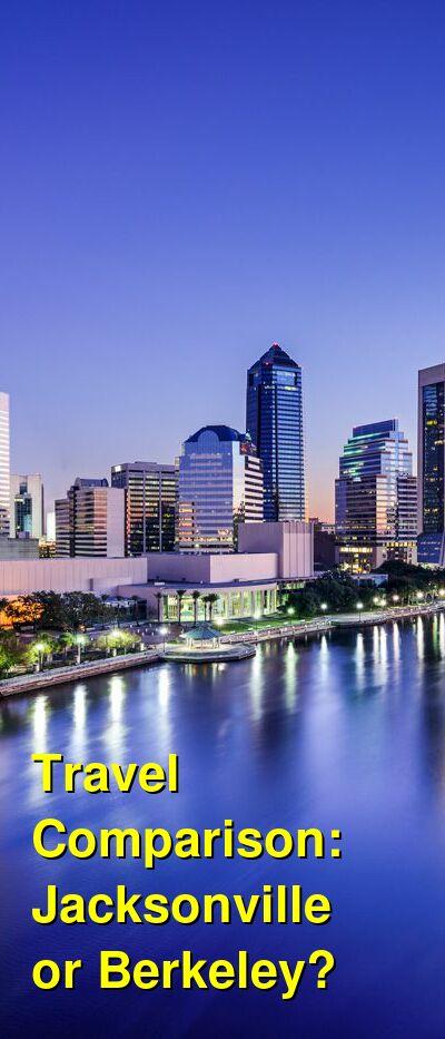 Jacksonville vs. Berkeley Travel Comparison