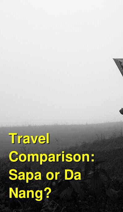 Sapa vs. Da Nang Travel Comparison