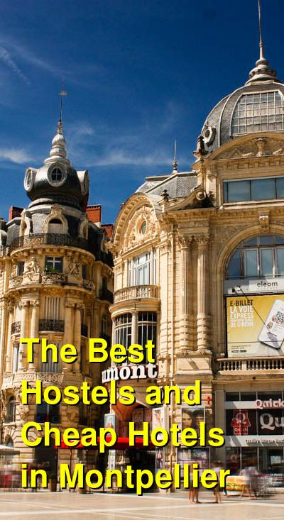 The Best Hostels and Cheap Hotels in Montpellier | Budget Your Trip