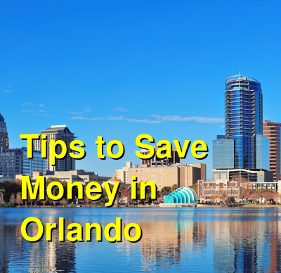 Tips to Save Money in Orlando | Budget Your Trip