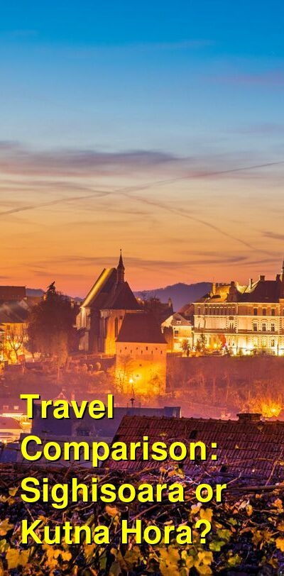 Sighisoara vs. Kutna Hora Travel Comparison