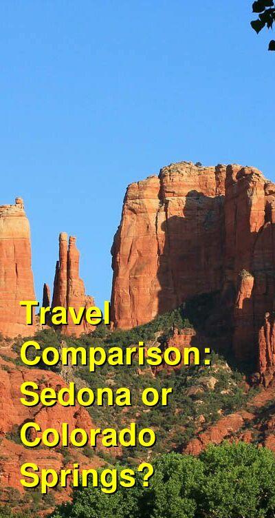 Sedona vs. Colorado Springs Travel Comparison