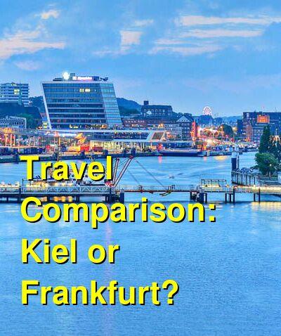 Kiel vs. Frankfurt Travel Comparison