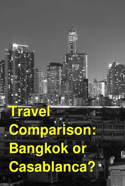 Bangkok vs. Casablanca Travel Comparison