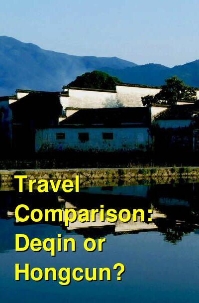Deqin vs. Hongcun Travel Comparison