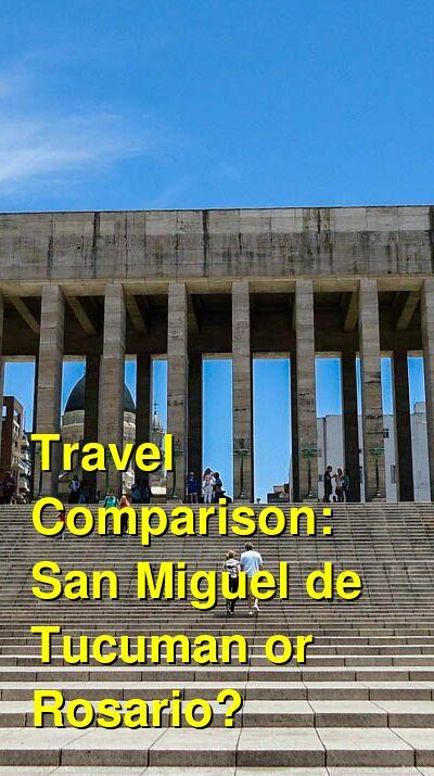 San Miguel de Tucuman vs. Rosario Travel Comparison