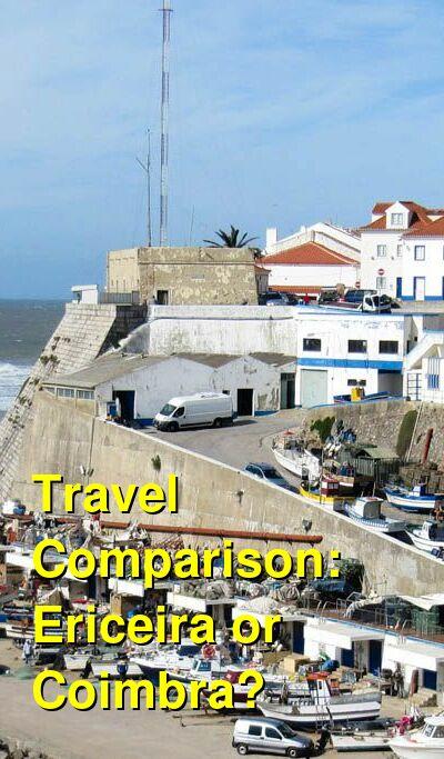 Ericeira vs. Coimbra Travel Comparison