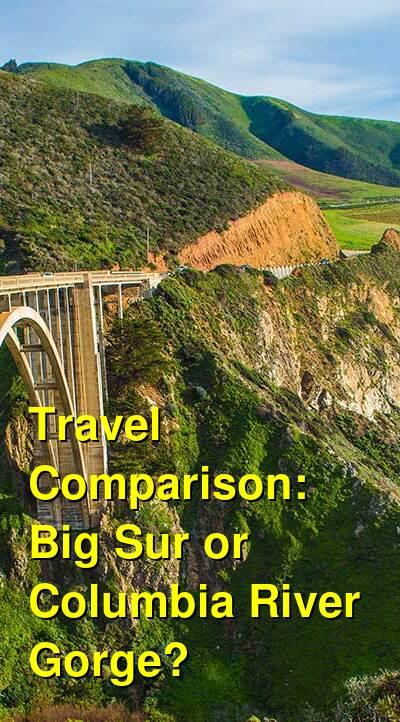 Big Sur vs. Columbia River Gorge Travel Comparison