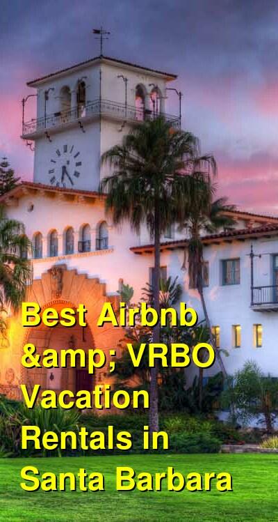 Best Airbnb & VRBO Vacation Rentals in Santa Barbara | Budget Your Trip