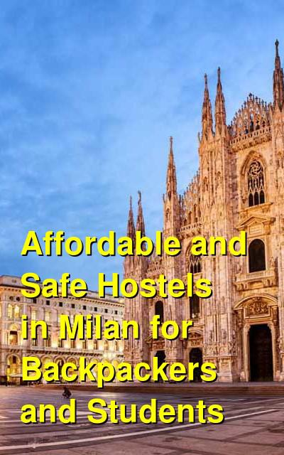 Affordable and Safe Hostels in Milan for Backpackers and Students | Budget Your Trip