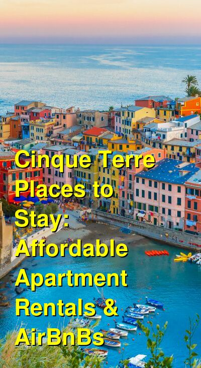 The Best Cinque Terre Airbnb's: Affordable Rooms, Apartments & Places to Stay (April 2021) | Budget Your Trip