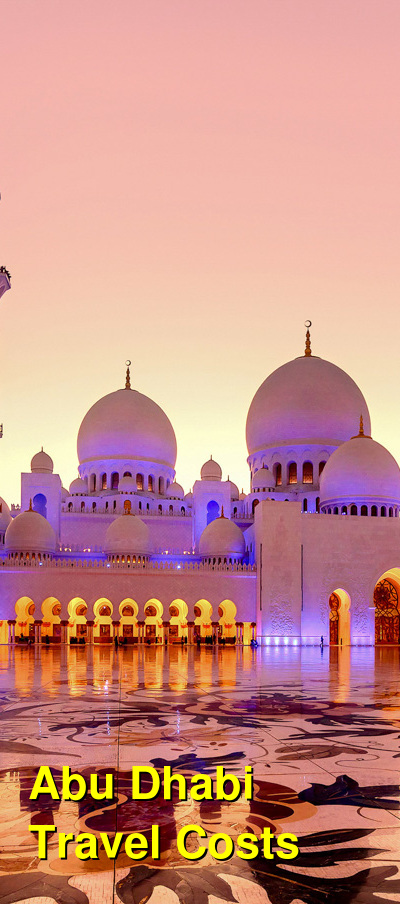 Abu Dhabi Travel Cost - Average Price of a Vacation to Abu Dhabi: Food & Meal Budget, Daily & Weekly Expenses | BudgetYourTrip.com