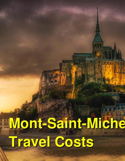 Mont-Saint-Michel Travel Cost - Average Price of a Vacation to Mont-Saint-Michel: Food & Meal Budget, Daily & Weekly Expenses | BudgetYourTrip.com