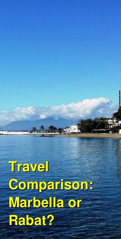 Marbella vs. Rabat Travel Comparison