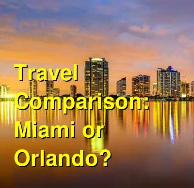 Miami vs. Orlando Travel Comparison
