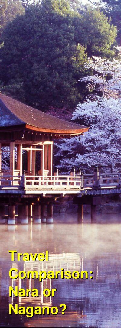 Nara vs. Nagano Travel Comparison
