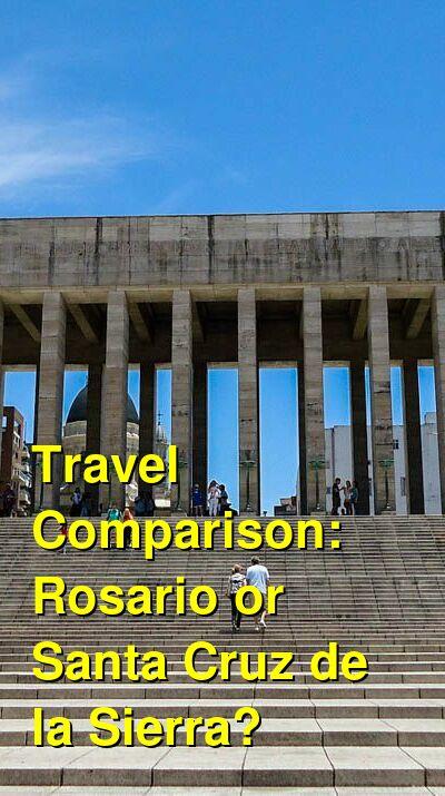 Rosario vs. Santa Cruz de la Sierra Travel Comparison