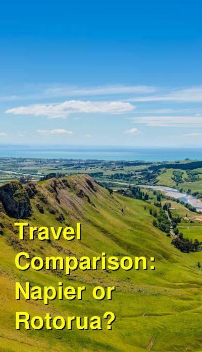Napier vs. Rotorua Travel Comparison