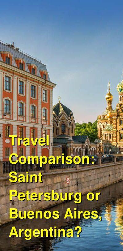Saint Petersburg vs. Buenos Aires, Argentina Travel Comparison