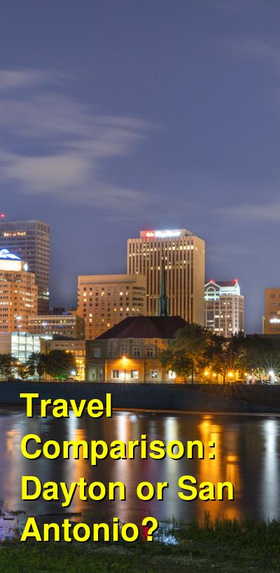 Dayton vs. San Antonio Travel Comparison