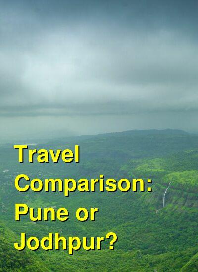Pune vs. Jodhpur Travel Comparison