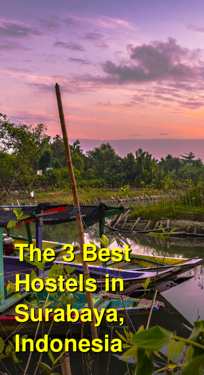 The 3 Best Hostels in Surabaya, Indonesia | Budget Your Trip