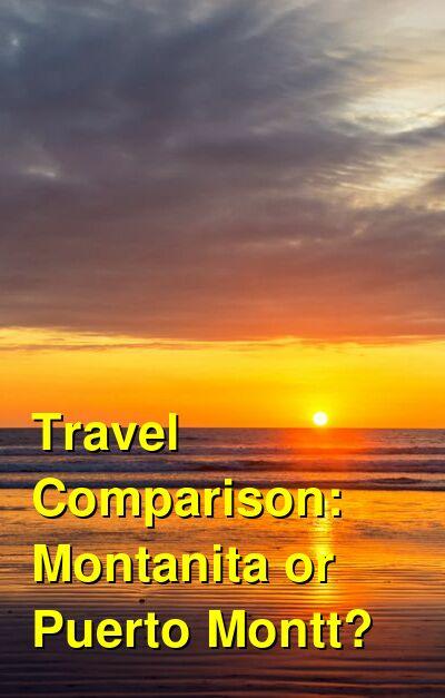 Montanita vs. Puerto Montt Travel Comparison