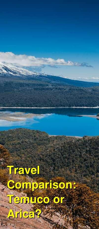 Temuco vs. Arica Travel Comparison