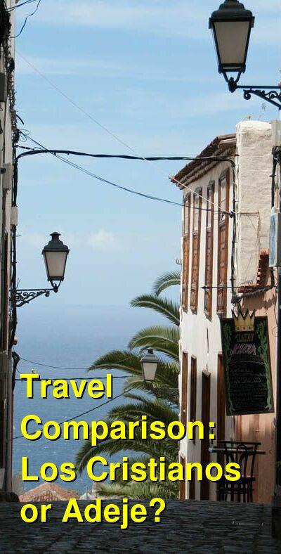 Los Cristianos vs. Adeje Travel Comparison