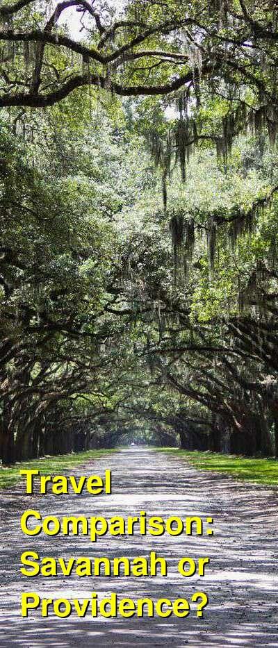 Savannah vs. Providence Travel Comparison