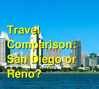 San Diego vs. Reno Travel Comparison