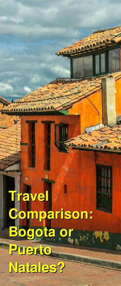 Bogota vs. Puerto Natales Travel Comparison