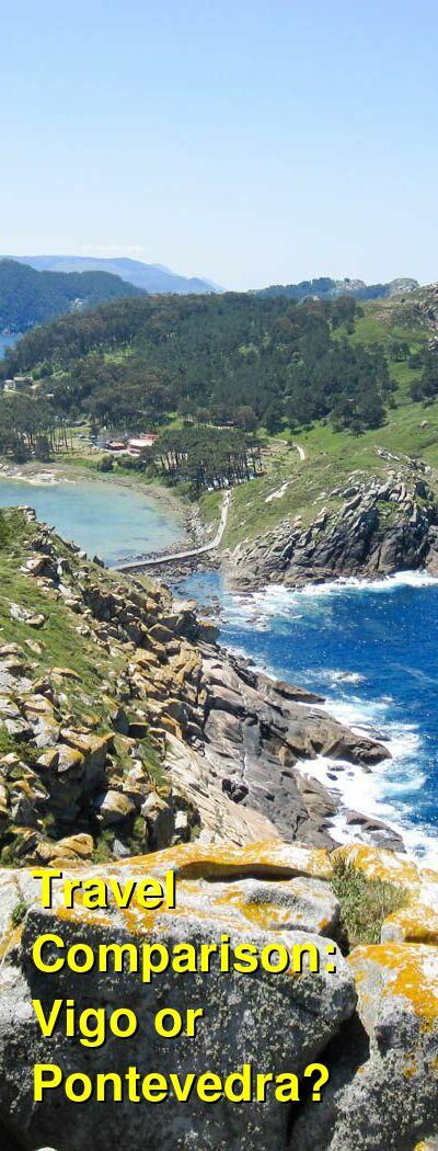 Vigo vs. Pontevedra Travel Comparison