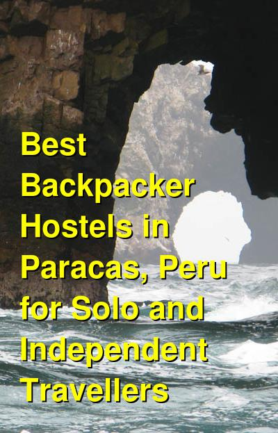 Best Backpacker Hostels in Paracas, Peru for Solo and Independent Travellers | Budget Your Trip