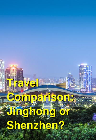 Jinghong vs. Shenzhen Travel Comparison