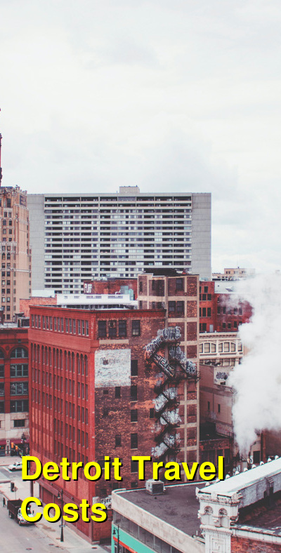 Detroit Travel Cost - Average Price of a Vacation to Detroit: Food & Meal Budget, Daily & Weekly Expenses | BudgetYourTrip.com
