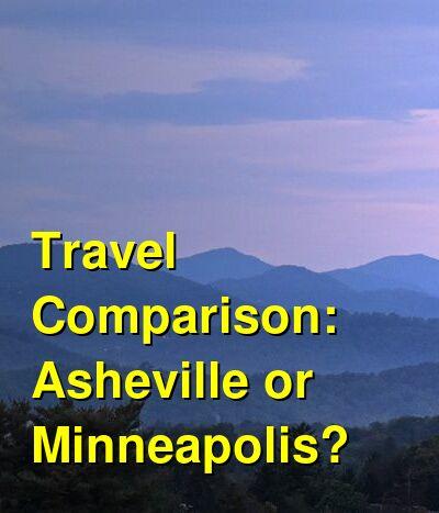Asheville vs. Minneapolis Travel Comparison