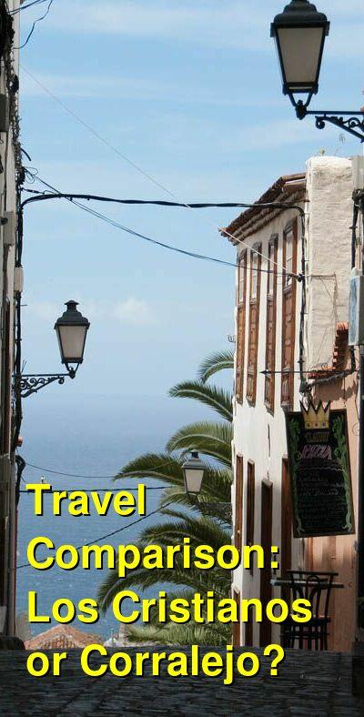 Los Cristianos vs. Corralejo Travel Comparison