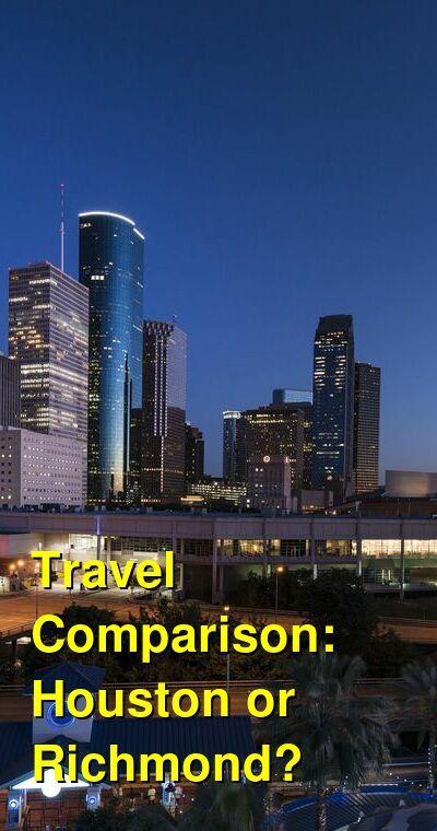 Houston vs. Richmond Travel Comparison
