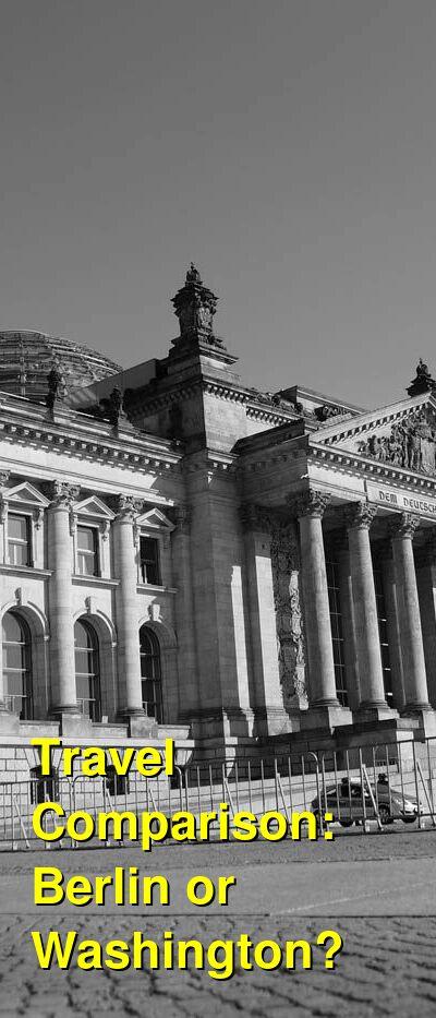 Berlin vs. Washington Travel Comparison