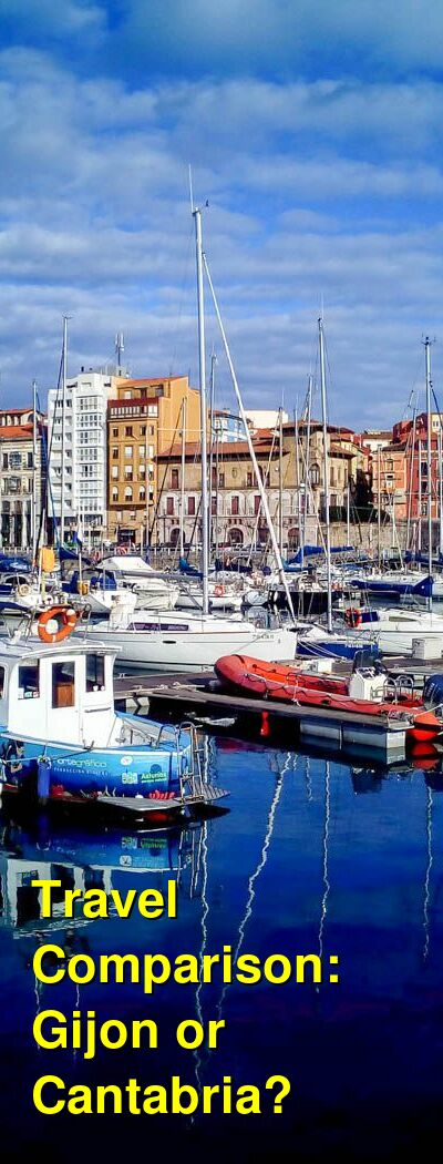 Gijon vs. Cantabria Travel Comparison