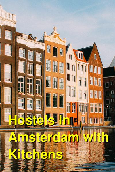 Hostels in Amsterdam with Kitchens | Budget Your Trip