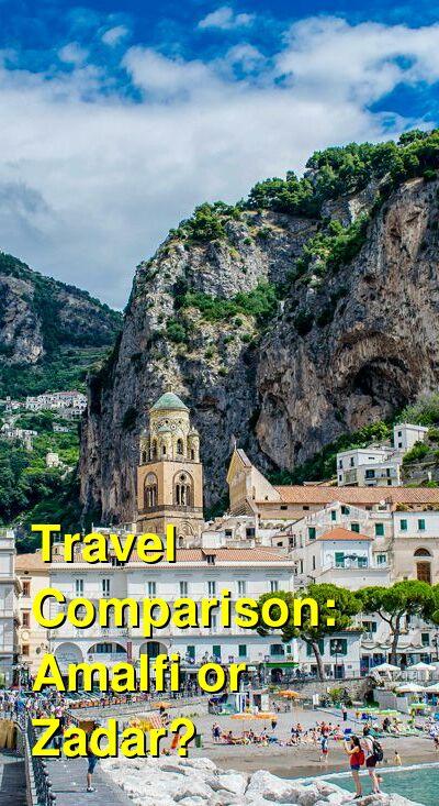 Amalfi vs. Zadar Travel Comparison